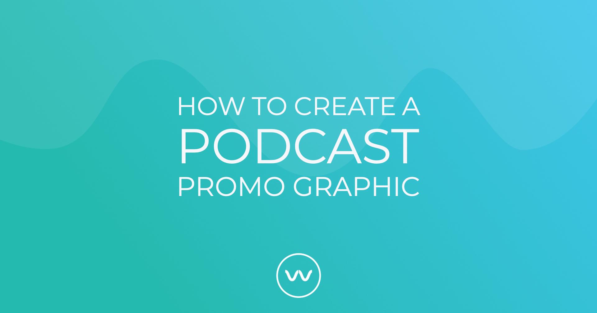 Podcast Promo Graphic