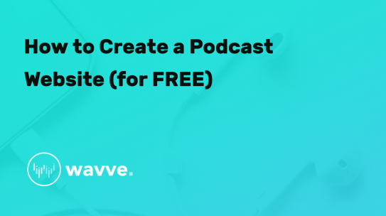 How to Create a Podcast Website (for FREE)